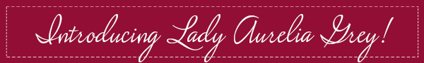 Introducing Midnight Kiss Lady Aurelia Grey™